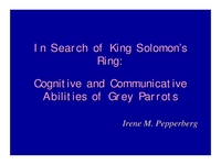 In Search of King Solomon's Ring: Studies on the Cognitive and Communicative Abilities of Grey Parrots