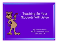 Teaching So Your Students Will Listen