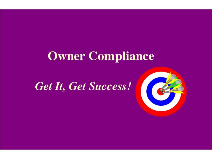 Owner Compliance:  Get It, Get Success!
