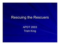 General Session:  Educating Clients:  Rescuing the Rescuers