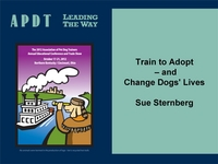Train to Adopt - and Change Dogs' Lives