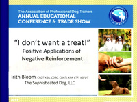 """""""I Don't Want a Treat!"""" Positive Applications of Negative Reinforcement"""
