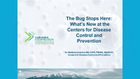 The Bug Stops Here - What's New at the Centers for Disease Control and Prevention