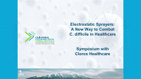 Electrostatic Sprayers: A New Way to Combat C. difficile in Healthcare - Clorox Healthcare Symposium