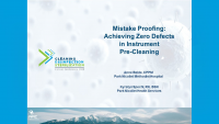 Mistake Proofing: Achieving Zero Defects in Instrument Pre-Cleaning