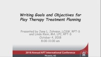 Writing Goals and Objectives for Play Therapy Treatment Planning