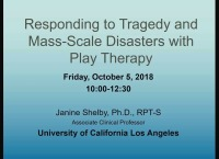 Responding to Tragedy and Mass-Scale Disaster with Play Therapy