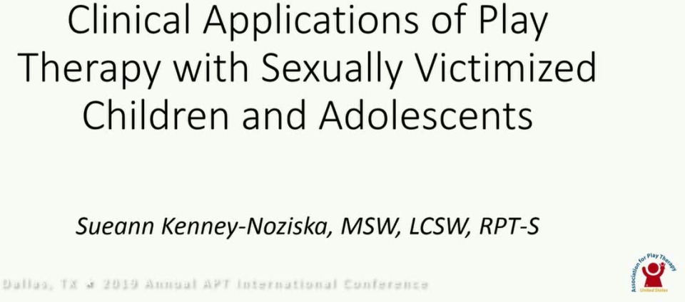 Clincal Applications of Play Therapy with Sexually Victimized Children and Adolescents