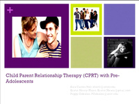 Child Parent Relationship Therapy with Pre-Adolescents