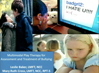 Application of Multimodal Play Therapy Techniques for the Assessment and Treatment of Bullying