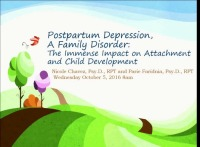 Postpartum Depression, a Family Disorder: The Immense Impact on Attachment and Child Development