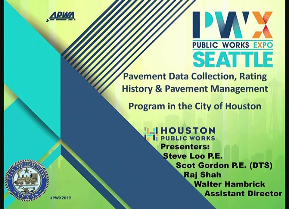 Pavement Data Collection, Rating History & Pavement Management Program in the City of Houston