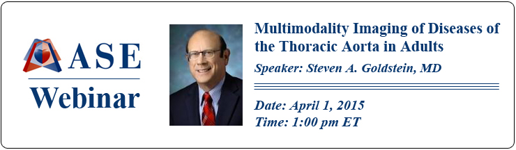 Multimodality Imaging of Diseases of the Thoracic Aorta in Adults: An Interactive Live Webinar