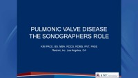 6a. Pulmonic Valve Disease: The Sonographer's Role