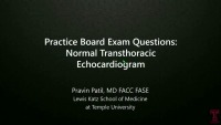 Practice Board Exam Questions on Endocarditis, Hemodynamics and Left Ventricle Remodeling