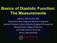 How to Apply the Guidelines: Diastolic Function Update - Basics of Diastolic Function: The Measurements
