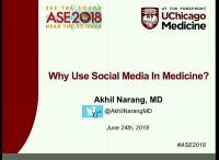 Social Media in Medicine: Time to Get Involved - Why Use Social Media in Medicine?