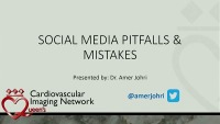 Social Media in Medicine: Time to Get Involved - Social Media Pitfalls and Mistakes