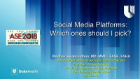 Social Media in Medicine: Time to Get Involved - Social Media Platforms: Which One Should I Pick?