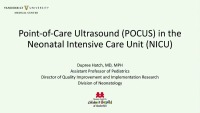 Point of Care Ultrasound (POCUS) - Focus in Neonatal Intensive Care Unit