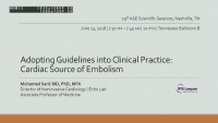 Adopting Guidelines into Clinical Practice - Cardiac Source of Embolism