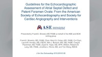 Live Webinar Recording: Guidelines for the Echocardiographic Assessment of Atrial Septal Defect and Patent Foramen Ovale