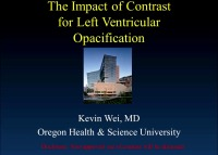 The Impact of Contrast for Ventricular Cavity Opacification