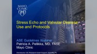 Stress Echo and Valvular Disease: Use and Protocols