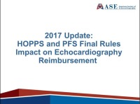 2017 Update: How the New HOPPS and PFS Final Rules Will Impact Echocardiography Reimbursement