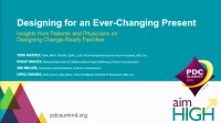 Designing for an Ever-Changing Present: Insights from Patients and Physicians on Designing Change-Ready Facilities