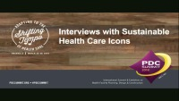 Interviews with Sustainable Health Care Icons