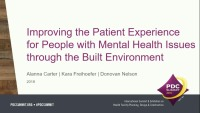Improving the Patient Experience for People with Mental Health Issues Through the Built Environment