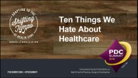 Ten Things We Hate About Health Care – And How to Fix Them