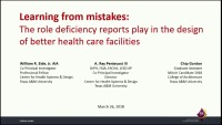 Learning from mistakes: The role deficiency reports play in the design of better health care facilities
