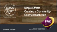 Ripple Effect: Creating a Community-Centric Health Hub