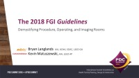 The 2018 Guidelines: Demystifying Imaging, Operating, and Procedure Rooms