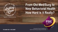 From Old Med/Surge to New Behavioral Health–How Hard is it Really?