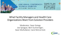 What Facility Managers and Health Care Organizations Want from Solution Providers