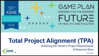 Total Project Alignment: Achieving the Owner's Project Requirements