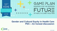 Gender and Cultural Equity in Health Care PDC – An honest discussion