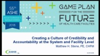 Creating a Culture of Credibility and Accountability at the System and Facility Level