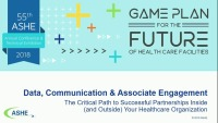 Data, Communication, and Associate Engagement: The Critical Path to Successful Partnerships Inside (and Outside) your Health Care Facility