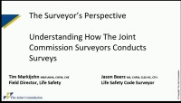The Surveyor's Perspective: Understanding How Joint Commission Surveyors Conduct Hospital and Ambulatory Surveys