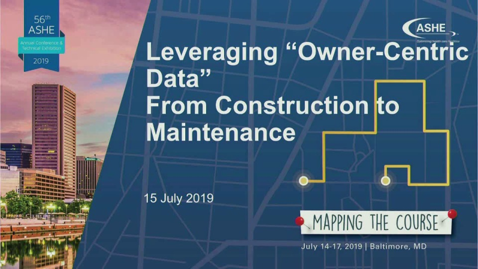 "Leveraging ""Owner-Centric Data"" from Construction to Maintenance"