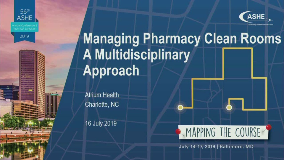 Managing Pharmacy Clean Rooms – A Multidisciplinary Approach