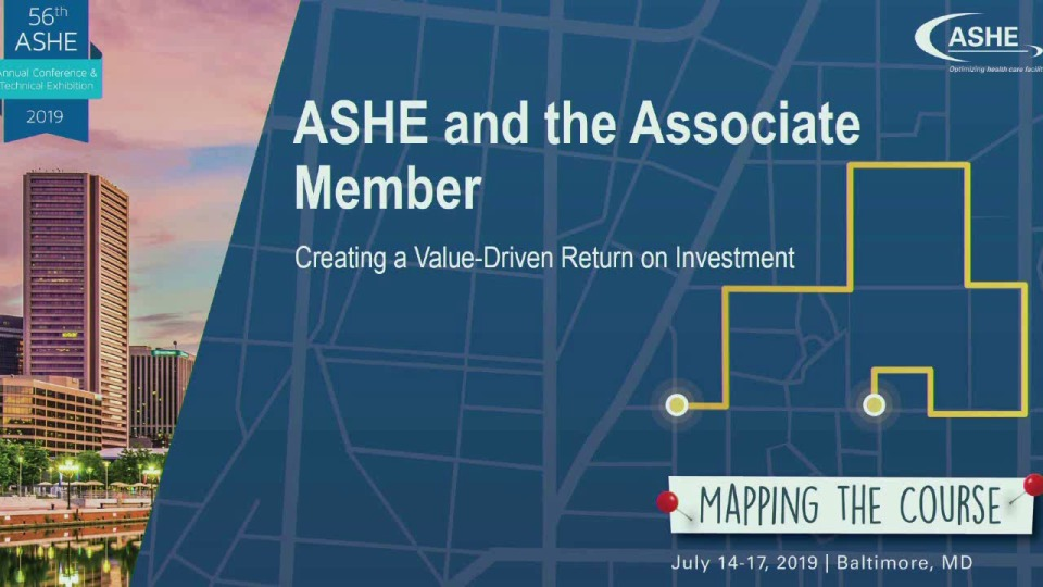ASHE and the Associate Member: Creating a Value-Driven Return on Investment
