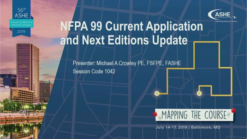 NFPA 99 Current Application and Next Editions Update