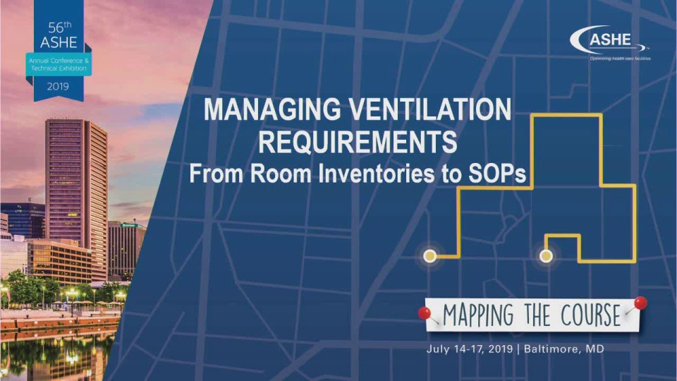 Managing Ventilation Requirements: From Room Inventories to SOPs
