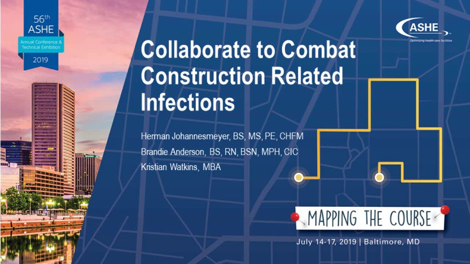 Collaborate to Combat Construction-Related Infections