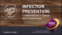 Infection Prevention: Collaborations in Design and Construction